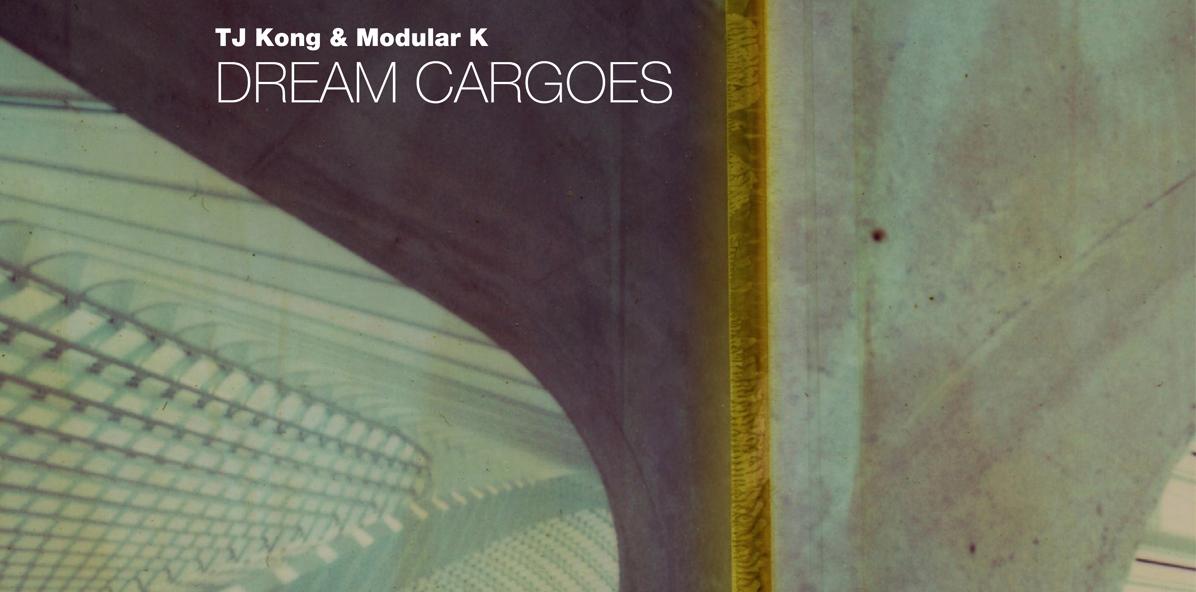 """TJ Kong & Modular K veröffentlichen """"Dream Cargoes"""" auf Poker Flat"""