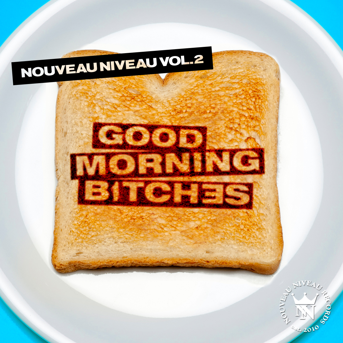 "Tom Novy präsentiert Nouveau Niveaus zweite Compilation ""Good Morning Bitches"""