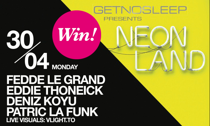 """""""GET NO SLEEP presents NEONLAND"""" im Kölner Bootshaus mit Fedde le Grand, Eddie Thoneick etc."""