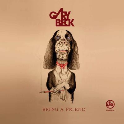 """Gary Becks """"Bring A Friend"""" erscheint im September auf Soma Records"""