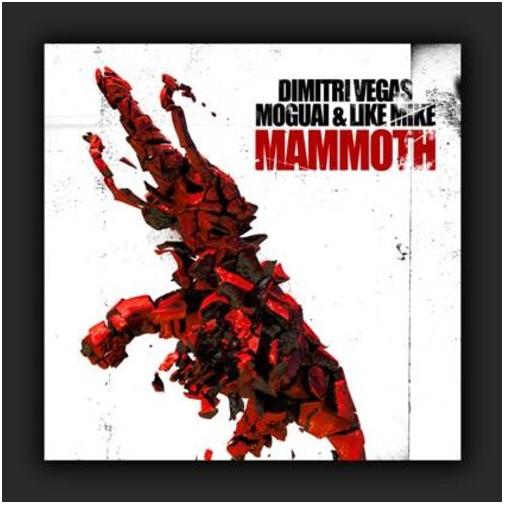 "Moguai, Dimitri Vegas & Like Mike veröffentlichen ""Mammoth"""