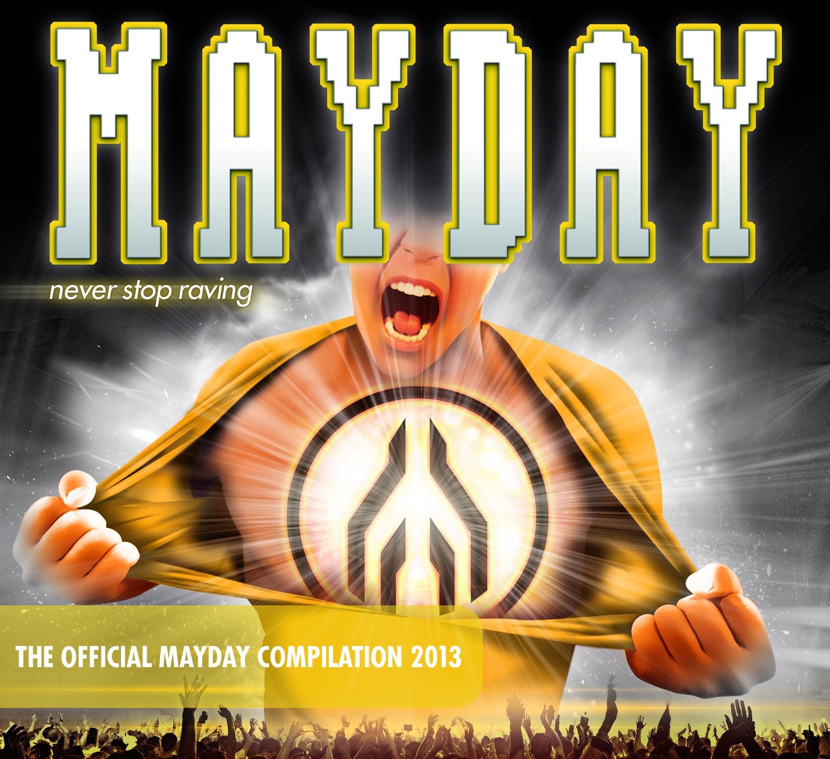 """MAYDAY """"Never stop Raving"""" – jetzt kommt die Compilation!"""