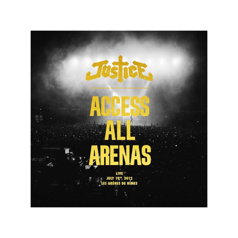 """Justice veröffentlichen Live-Album """"Access All Areas"""""""