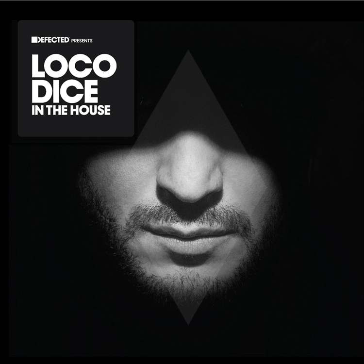 "Defected präsentiert ""Loco Dice In The House"""