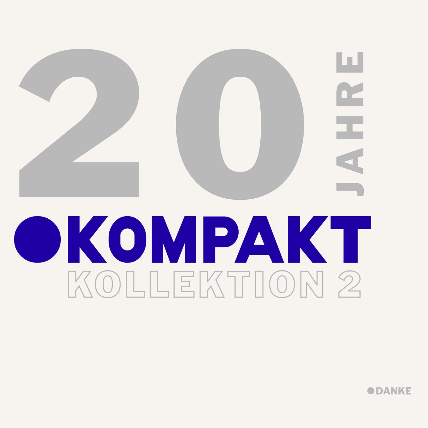 """""""20 Jahre Kompakt Kollektion"""" – Teil 2 kommt im August"""
