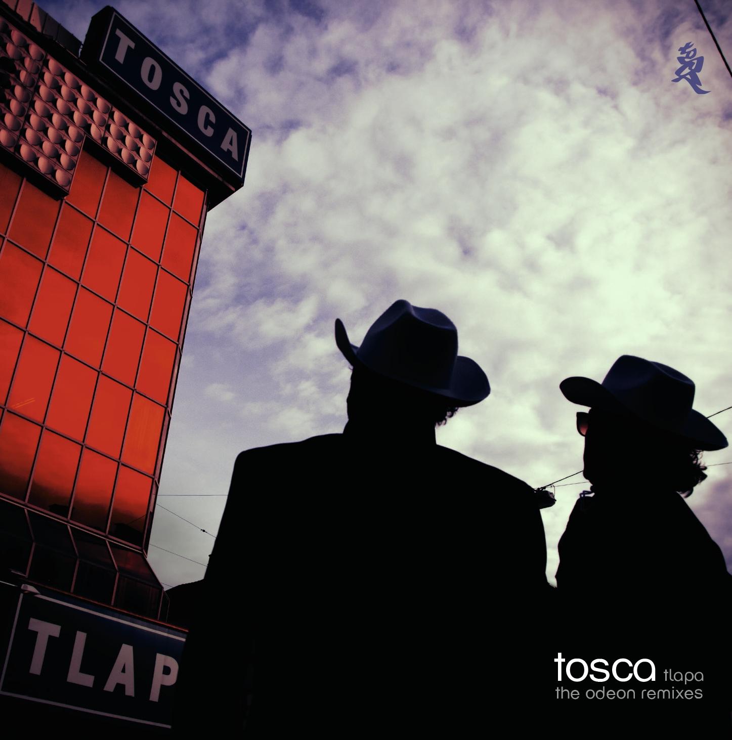 """Tosca präsentiert die """"Odeon""""-Remixe: """"Tlapa"""""""