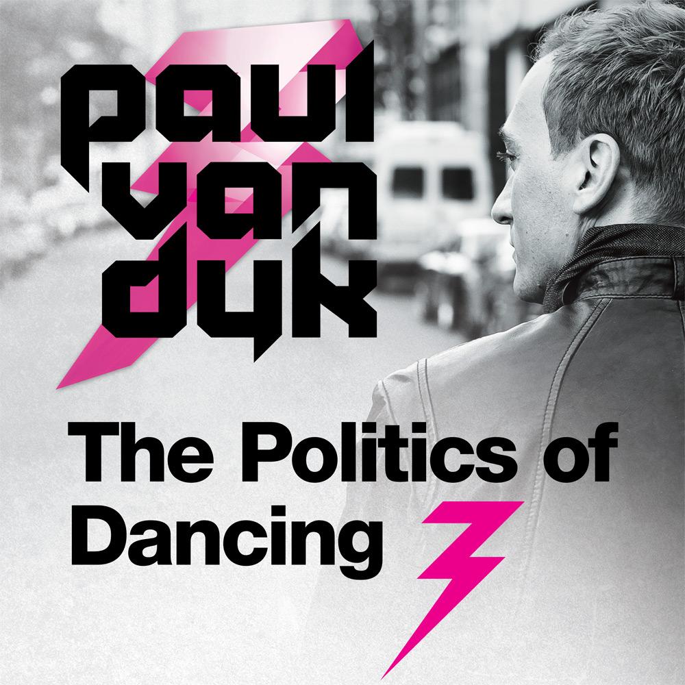 """Paul van Dyk kündigt """"The Politics Of Dancing 3"""" an"""