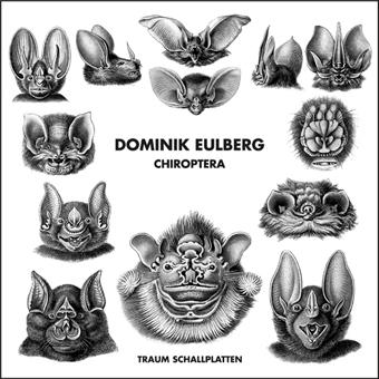 Dominik Eulberg und die Fledermäuse – neue 12Inch auf Traum