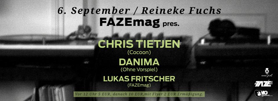 FAZEmag presents Chris Tietjen (Cocoon) am Freitag im Reineke Fuchs in Köln