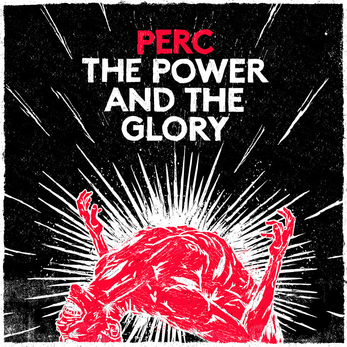 "Perc kommt mit ""The Power & The Glory"""