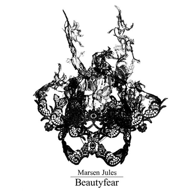 Marsen Jules – Beautyfear (Oktaf)