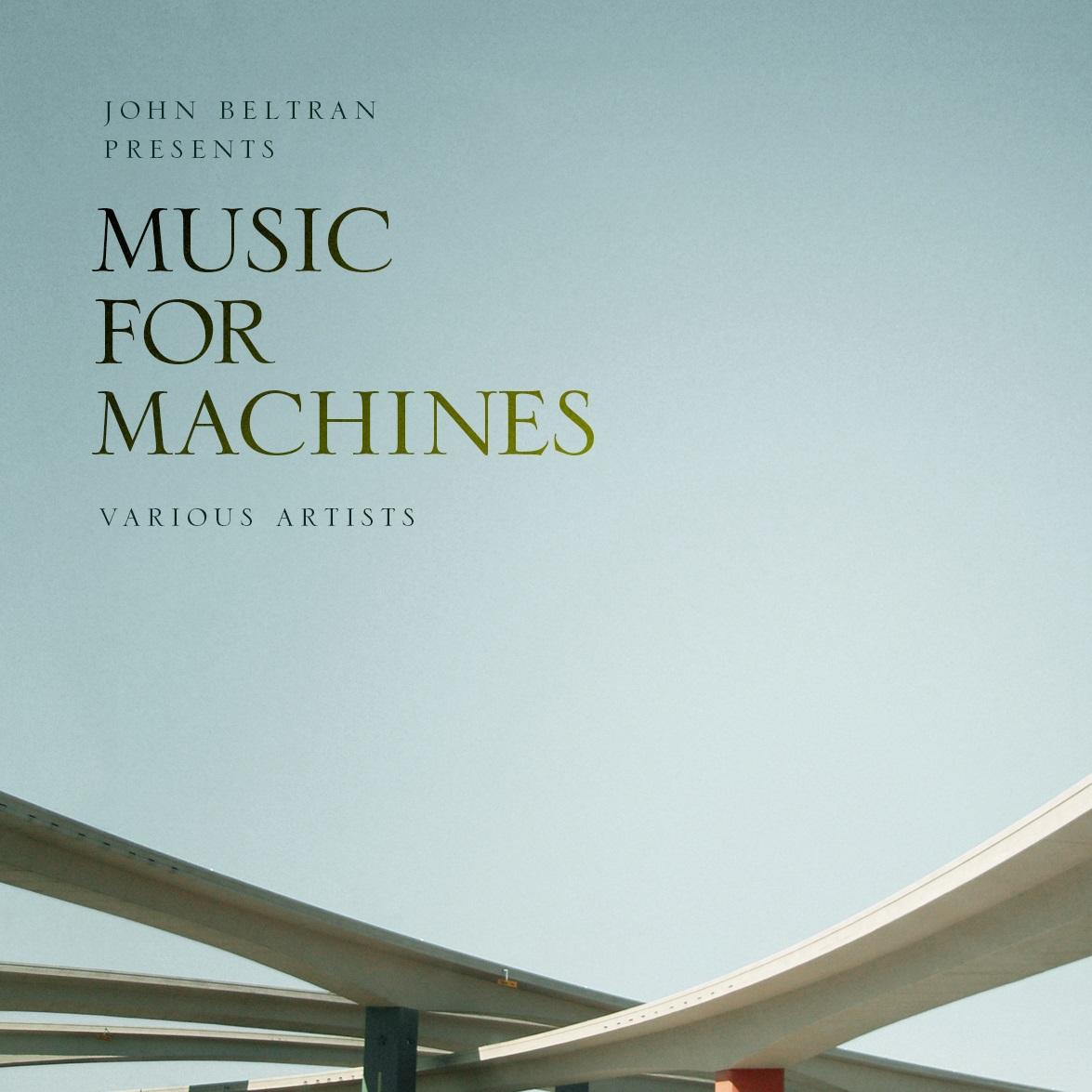 John Beltran verkündet neue Doppel-LP auf Delsin – Music For Machines