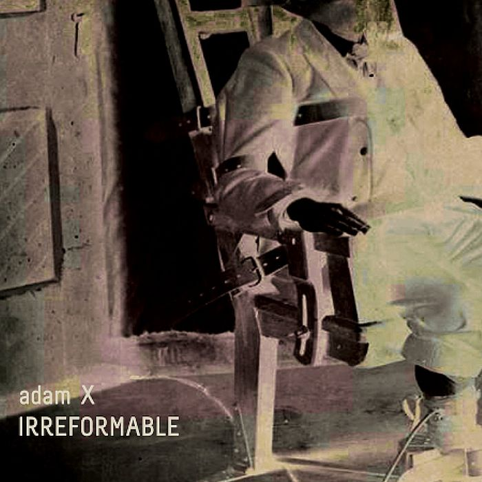 Adam X – Irreformable (Sonic Groove)