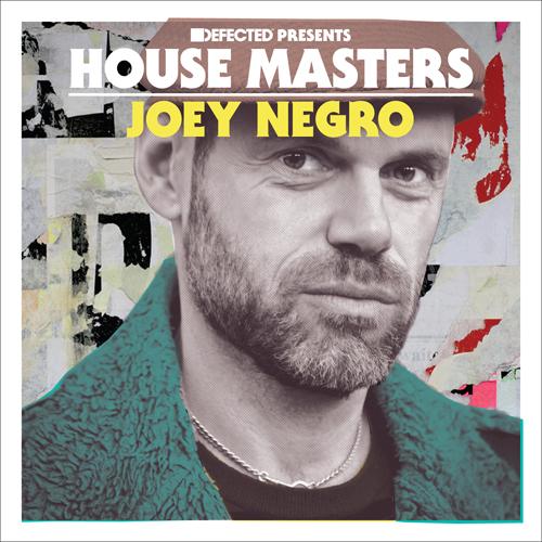 Defected rückt House Master Joey Negro ins Rampenlicht