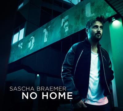 "Sascha Braemer heimatlos – Solodebütalbum ""No Home"""