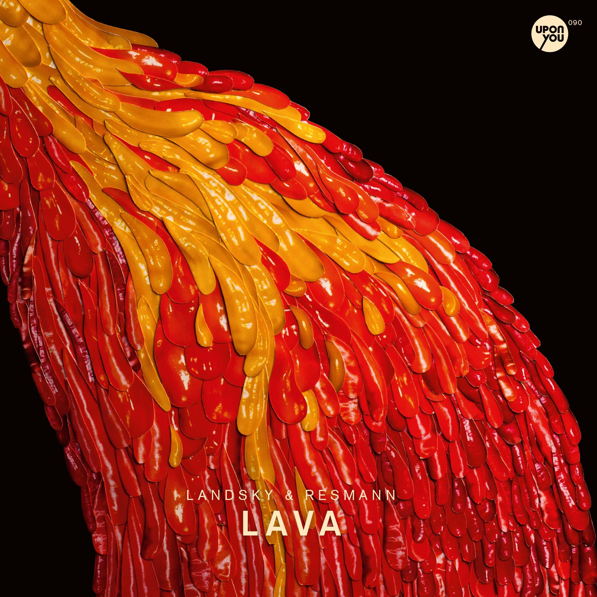 Landsky & Resmann – Lava (Upon You 090)