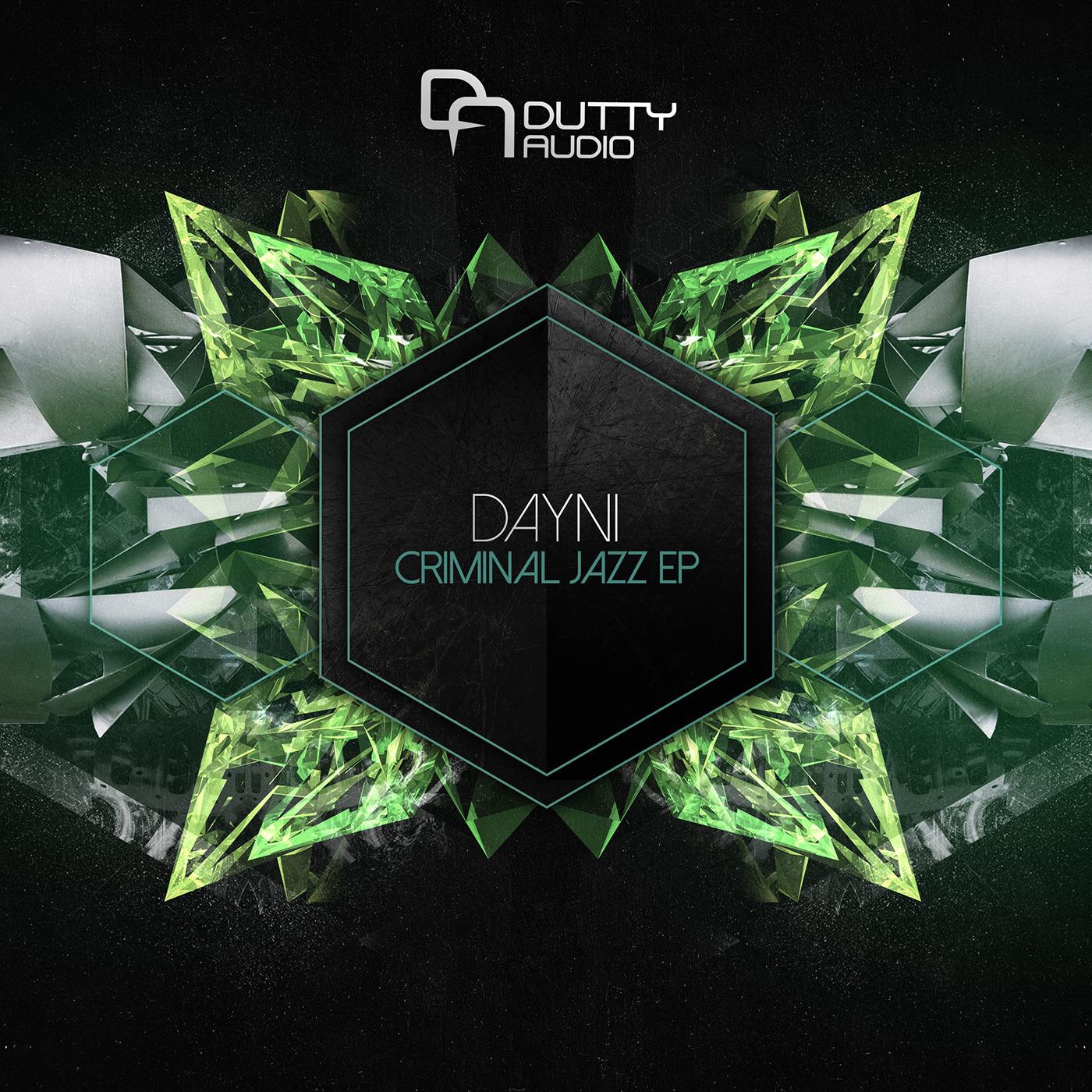 Dayni Criminal – Jazz EP (Dutty Audio)