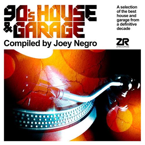 "Joey Negro präsentiert ""90's House & Garage"""