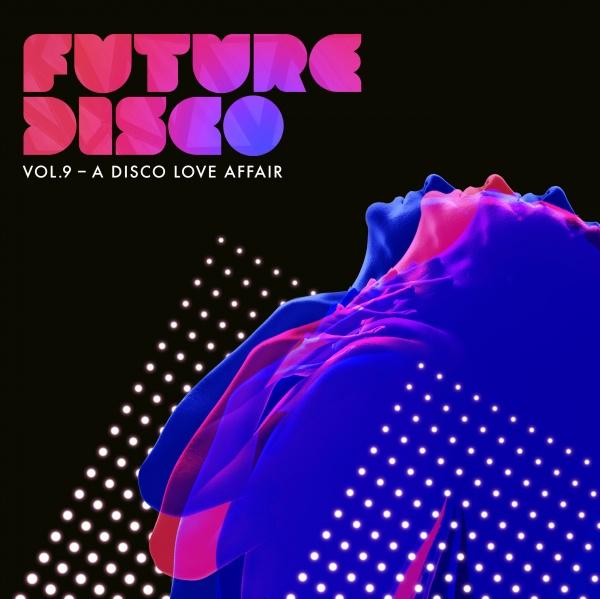 """Future Disco geht in die 9. Runde: """"A Disco Love Affair"""""""