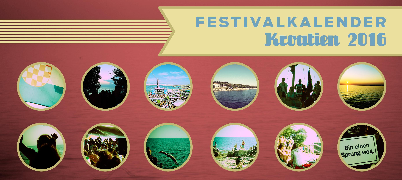 Festivalkalender Kroatien 2016
