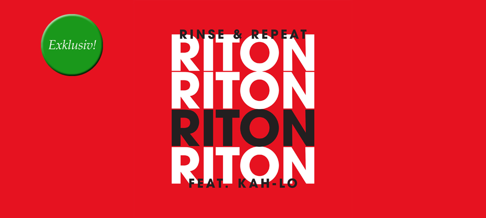 Exklusive Premiere: Riton feat. Kah-Lo – Rinse & Repeat (Rockwell Mix)