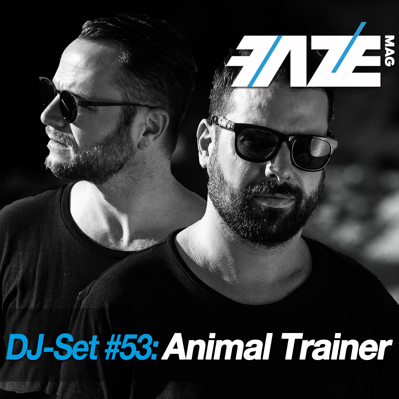 FAZEmag DJ-Set #53: Animal Trainer – exklusiv bei iTunes